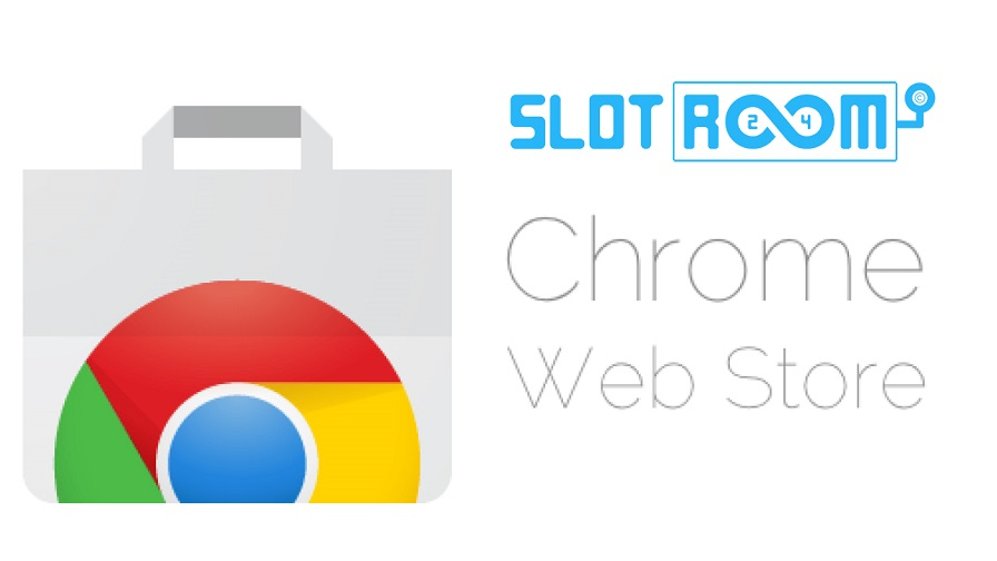 chrome web store Slotroom24 1 - SlotoCash