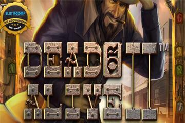 Dead or Alive 2 Slot Game