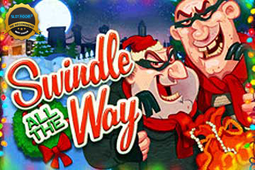 Swindle All the Way Slot Review