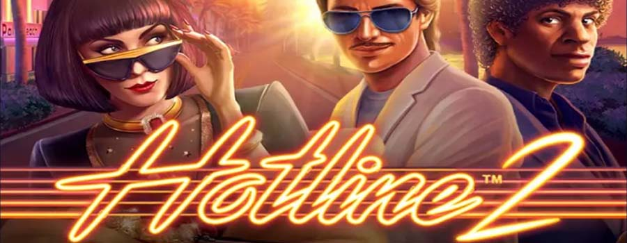 hotline 2 slot netent review