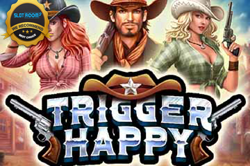 Trigger Happy Slot Review