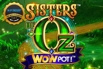 Sisters of Oz Slot Game